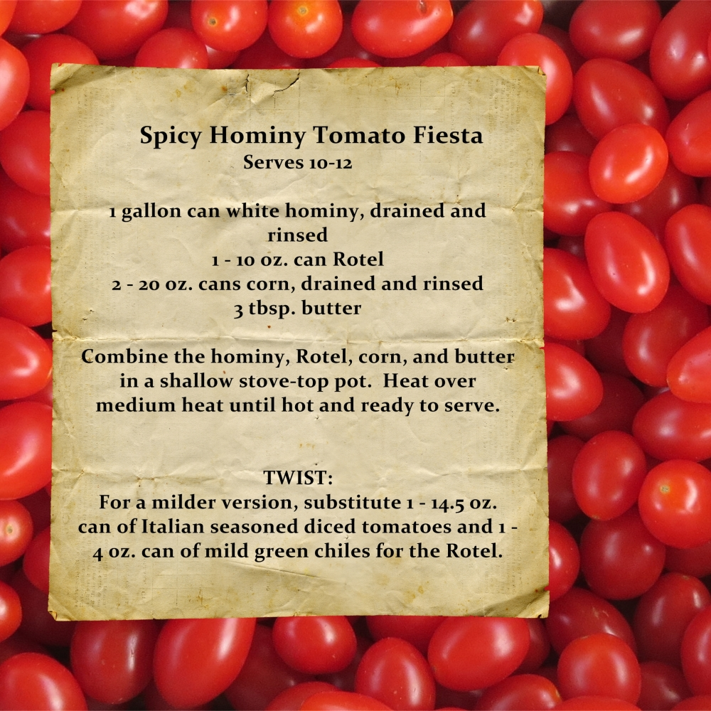 Recipe- Spicy Hominy Tomato Fiesta