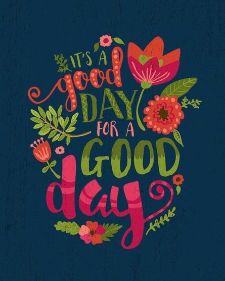 great day to have a great day